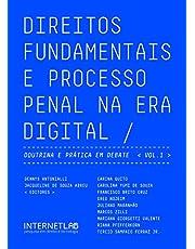 Direitos Fudamentais e Processo Penal na era digital: Doutrina e prática em debate (Portuguese Edition)