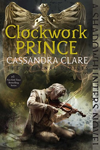 Clockwork Prince (2) (The Infernal Devices) 3