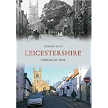 Leicestershire Through Time