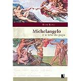 Michelangelo e o Teto do Papa
