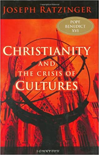 Kuvahaun tulos haulle ratzinger christianity and the crisis of cultures