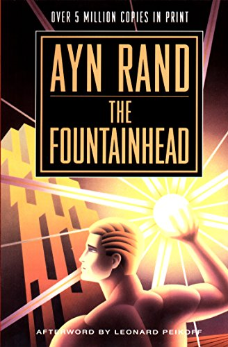 The Fountainhead by [Rand, Ayn]