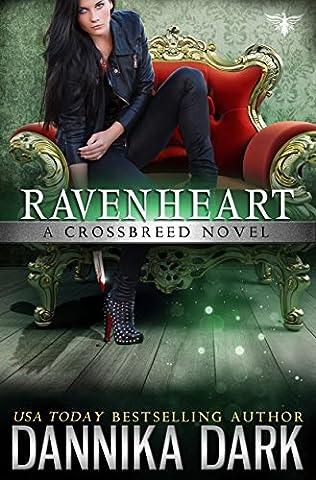 Ravenheart (Crossbreed Series Book 2) (Born In Fire)
