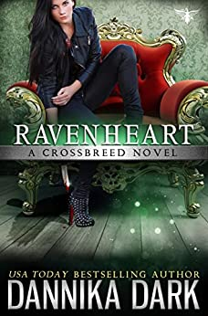 Ravenheart (Crossbreed Series Book 2) by [Dark, Dannika]