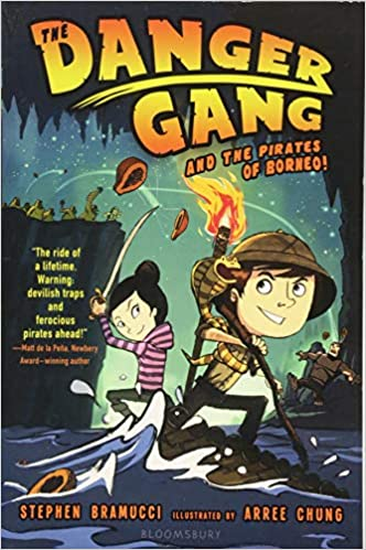 The Danger Gang and the Pirates of Borneo!: Amazon.es ...