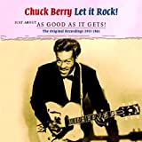 Just About As Good As It Gets! by Chuck Berry