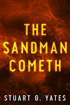 The Sandman Cometh by [Yates, Stuart G.]