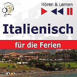 In vacanza - Italienisch für die Ferien (Hören & Lernen)