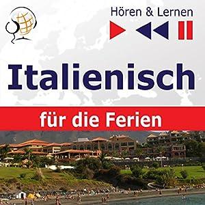 In vacanza - Italienisch für die Ferien (Hören & Lernen) Hörbuch