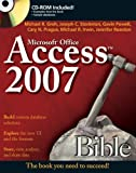 Access 2007 Bible, Michael R. Groh and Cary N. Prague, 0470046732