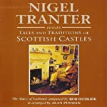 Tales and Traditions of Scottish Castles | Nigel Tranter
