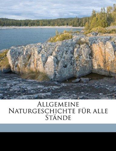 Allgemeine Naturgeschichte für alle Stände (German Edition) ebook