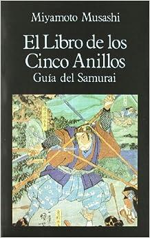 Libro de Los Cinco Anillos - Guia del Samurai (Spanish Edition)