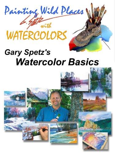 Gary Spetz's Watercolor Basics