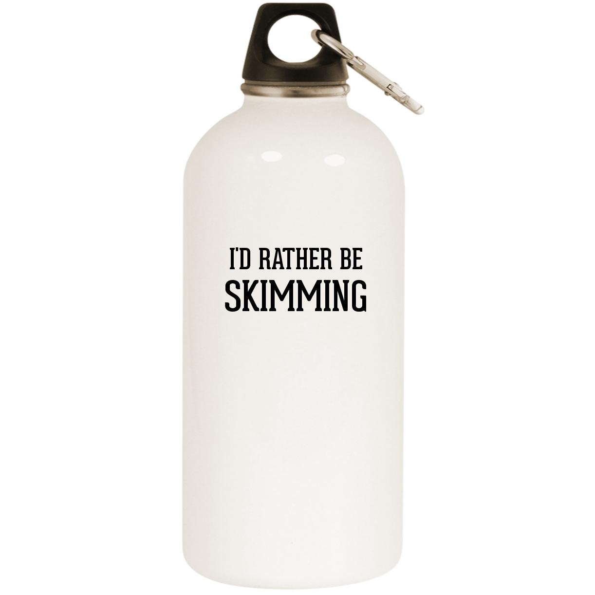 I'd Rather Be SKIMMING - White 20oz Stainless Steel Water Bottle with Carabiner