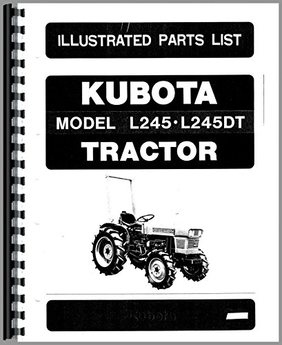 Kubota L245DT Tractor Parts Manual (Dt Tractor Catalog Parts)