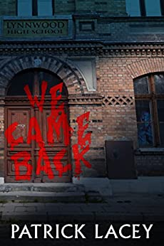We Came Back by [Lacey, Patrick]