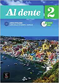 Al dente 2 (A2). Internationale Ausgabe. Libro dello studente + esercizi + CD + DVD