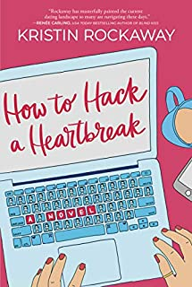 Book Cover: How to Hack a Heartbreak