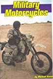 Military Motorcycles, Michael Green, 1560654627