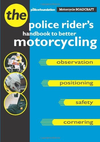 Motorcycle Roadcraft: The Police Rider's Guide to Better Motorcycling by Phillip Coyne (1996-06-27)