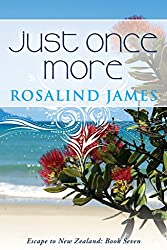 Just Once More: A Feel-Good New Zealand Rugby Romance (Escape to New Zealand Book 7) (English Edition)
