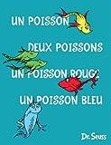 Un poisson deux poissons un poisson rouge un poisson bleu