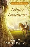 Spitfire Sweetheart: A Four Weddings and A Kiss Novella