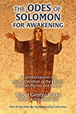 The Odes of Solomon for Awakening: A Commentary on