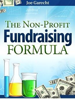 The Non-Profit Fundraising Formula by [Garecht, Joe]