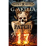 Patch 17: Heroic Fantasy (Realm of Arkon, Book 1)