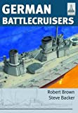 German Battlecruisers of the First World War (ShipCraft Series)