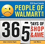 Walmart Best Deals - People of Walmart 2018 Calendar: 365 Days of Shop and Awe