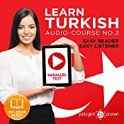 Learn Turkish - Easy Reader - Easy Listener - Parallel Text Audio Course No. 3 |  Polyglot Planet
