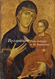 img - for Byzantium: From Antiquity to the Renaissance book / textbook / text book