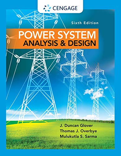 Power System Analysis and Design by Cengage Learning