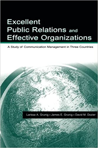 Book Excellent Public Relations and Effective Organizations: A Study of Communication Management in Three Countries (Routledge Communication Series) by James E. Grunig (2002-08-12)