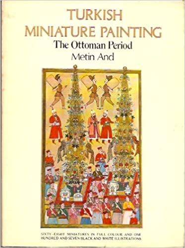 Turkish Miniature Painting the Ottoman Period: Metin And: Amazon com