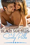 Beach Side Beds and Sandy Paths (Beds series Book 2)