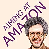 Aiming at Amazon: The NEW Business of Self Publishing, or How to Publish Your Books with Print on Demand and Online Book Marketing on Amazon.com ~ Aaron Shepard
