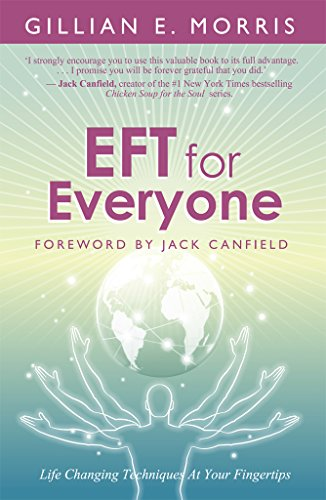 Download PDF EFT for Everyone - Life Changing Techniques At Your Fingertips