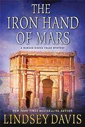 The Iron Hand of Mars: A Marcus Didius Falco Mystery (Marcus Didius Falco Mysteries Book 4)