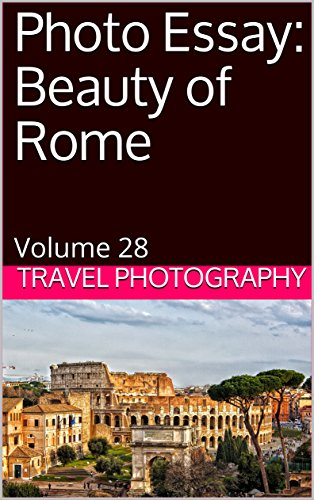 Amazoncom Photo Essay Beauty Of Rome Volume  Travel  Photo Essay Beauty Of Rome Volume  Travel Photography By Photography A Modest Proposal Ideas For Essays also Essay About Healthy Eating  Book Report For Sale