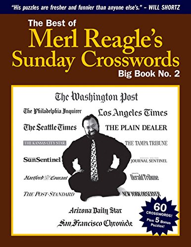 The Best of Merl Reagle's Sunday Crosswords: Big Book No. 2
