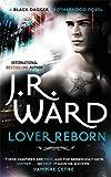 Lover Reborn: Number 10 in series (Black Dagger Brotherhood)