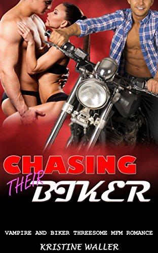 Chasing their Biker: Vampire and Biker Threesome MFM Romance