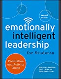 Emotionally Intelligent Leadership for Students : Facilitation and Activity Guide, Levy Shankman, Marcy and Allen, Scott J., 1118821777
