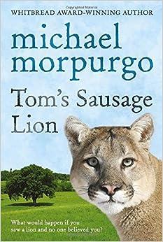 Book Tom's Sausage Lion by Michael Morpurgo (Illustrated, 5 Aug 1999)