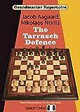 Grandmaster Repertoire 10: The Tarrasch Defence-Jacob Aagaard Nikolaos Ntirlis