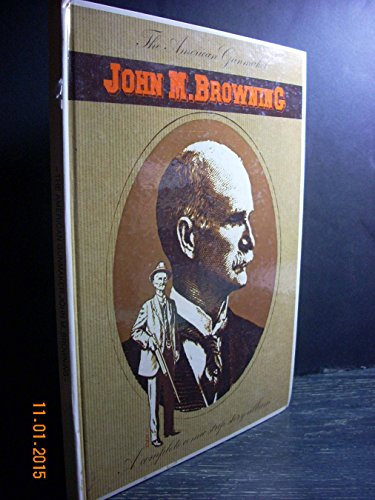 John M. Browning: The American gunmaker, a complete comic strip story album